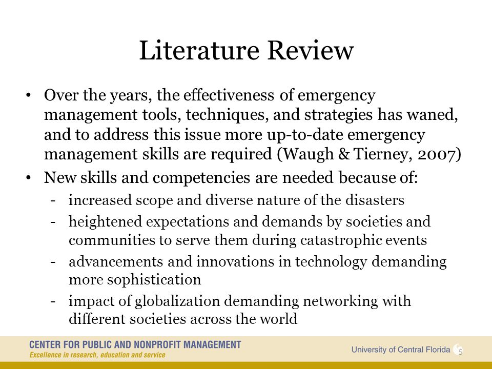 Core Competencies Identified Clarity of Role: Responsibilities and duties are easy and manageable as long as they are clearly defined for respective emergency operation actors to effectively perform their job (especially for routine disasters, not for catastrophic ones) Effective Organizational Management: Emergency Management should start from effective internal organizational management including resource and personnel management, budgeting, strategic planning, etc.