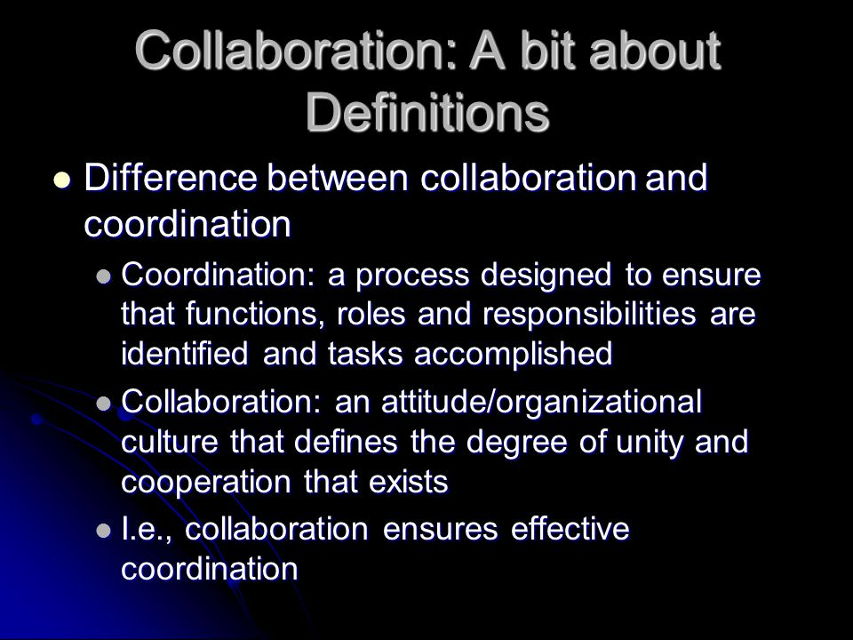 Elements of Effective Collaboration Inclusion of all potential players in planning and preparedness Inclusion of all potential players in planning and preparedness Consistent contact necessary to make the system work in a disaster Consistent contact necessary to make the system work in a disaster Sincerity in efforts to listen to all players and incorporate their concerns and ideas Sincerity in efforts to listen to all players and incorporate their concerns and ideas