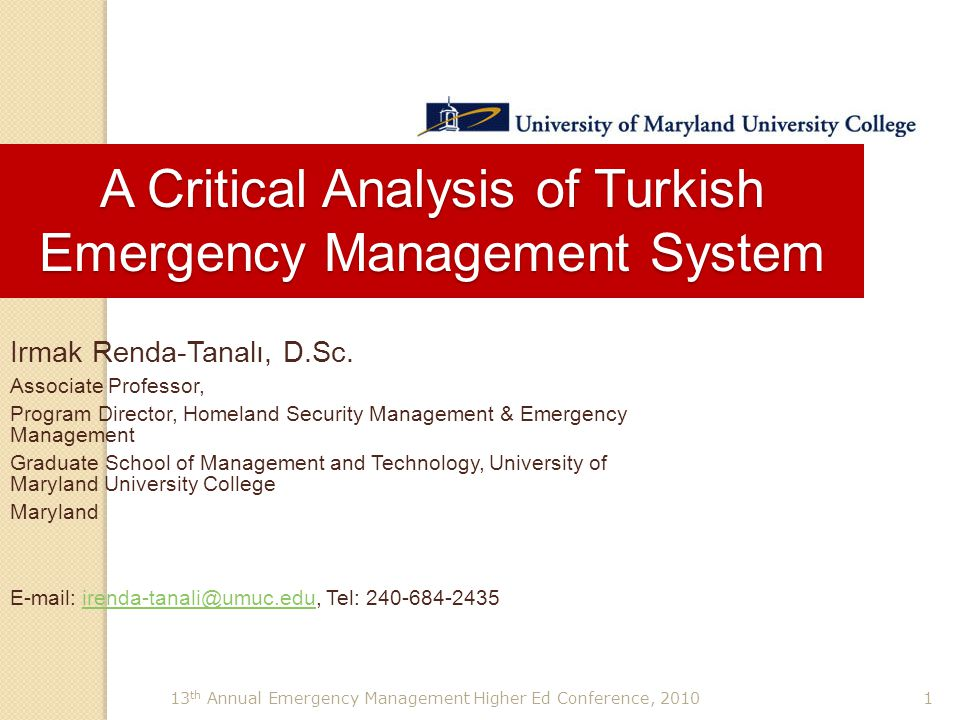 13 th Annual Emergency Management Higher Ed Conference, 20101 Irmak Renda-Tanalı, D.Sc. Associate Professor, Program Director, Homeland Security Manag
