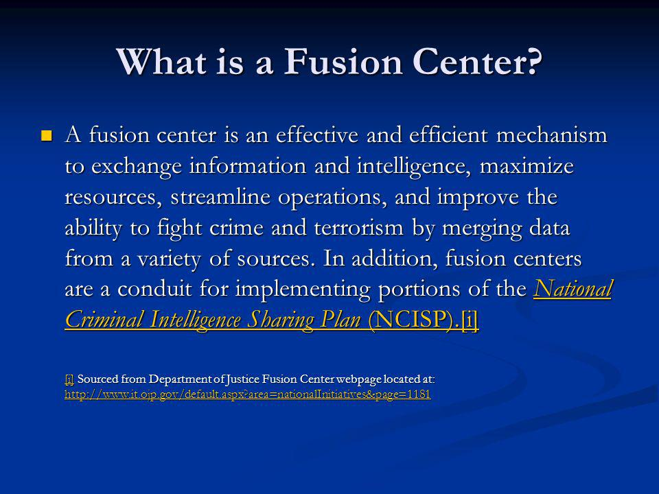 What is a Fusion Center.