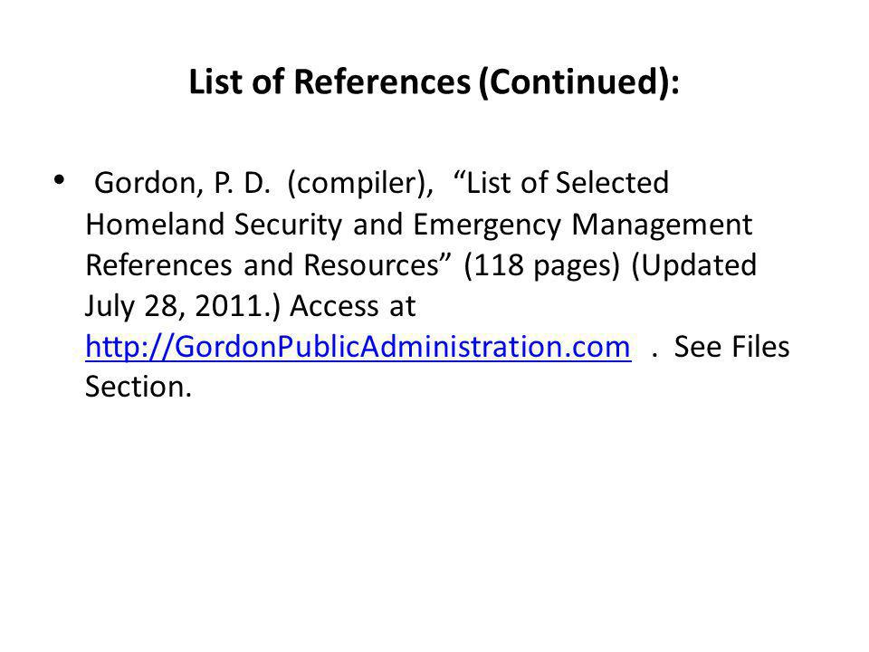 List of References (Continued): Gordon, P. D.