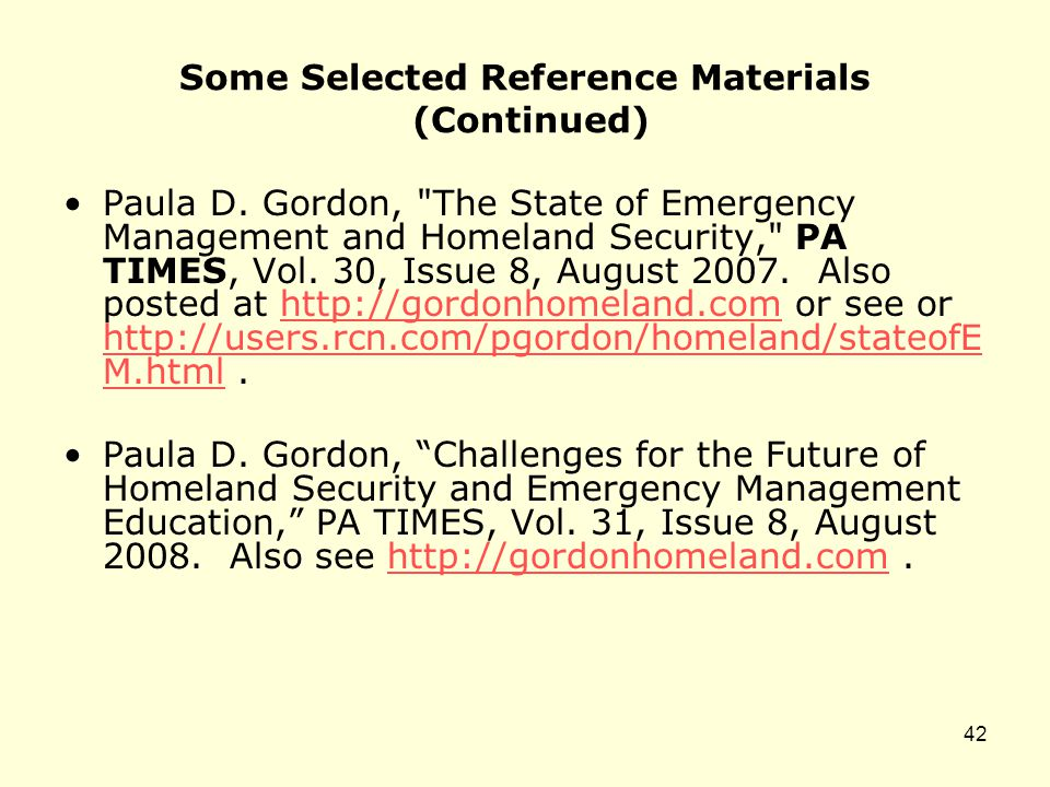 Some Selected Reference Materials (Continued) Paula D.