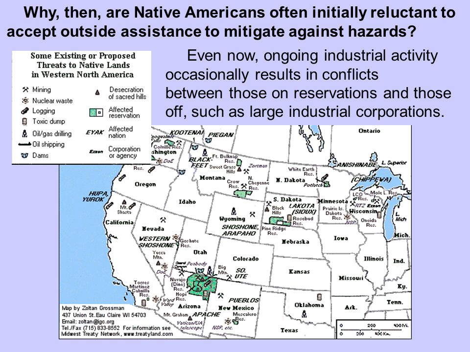 Even now, ongoing industrial activity occasionally results in conflicts between those on reservations and those off, such as large industrial corporations.
