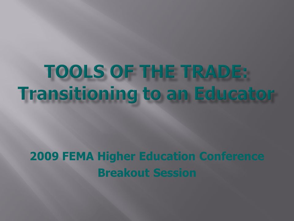 2009 FEMA Higher Education Conference Breakout Session