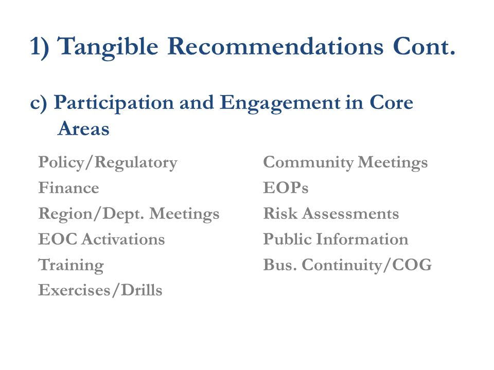 1) Tangible Recommendations Cont.