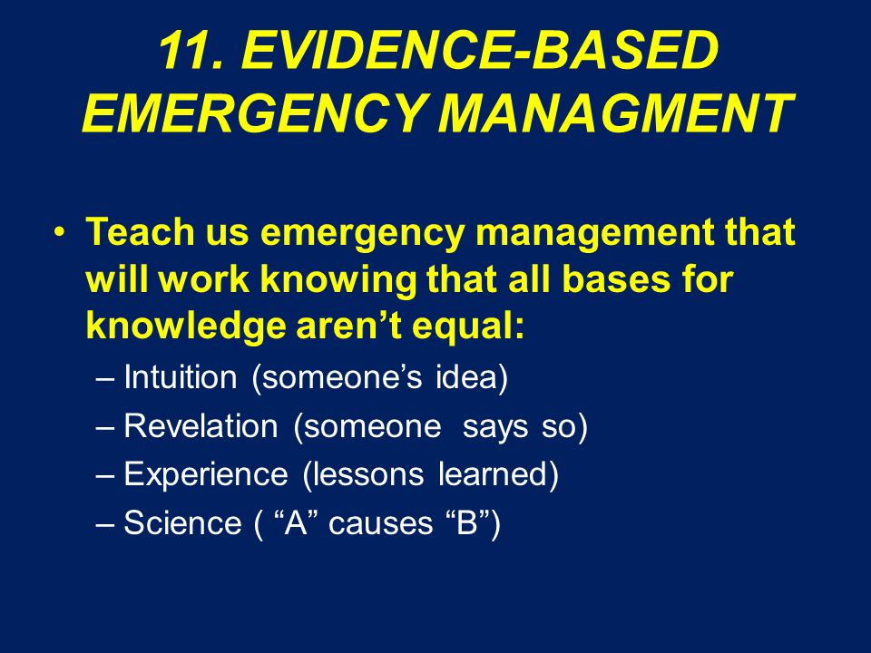 (CONTINUED) Does someone need to invent the ethics of emergency management –How do we tell important people (especially our bosses) when they're doing it wrong.