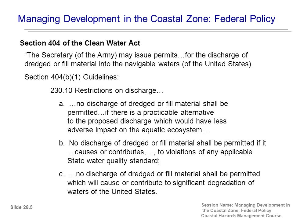 Managing Development in the Coastal Zone, Federal Policy I; USACOE Shoreline Protection Program.