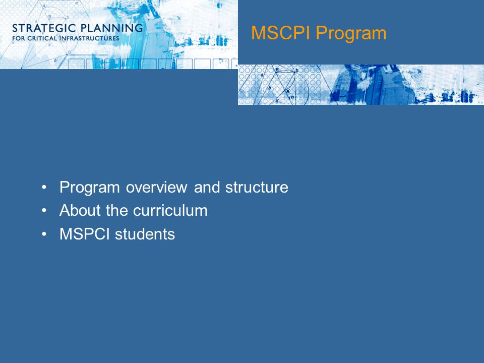 MSCPI Program Program overview and structure About the curriculum MSPCI students