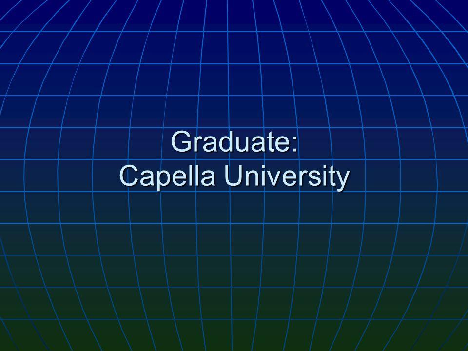 Graduate: Capella University