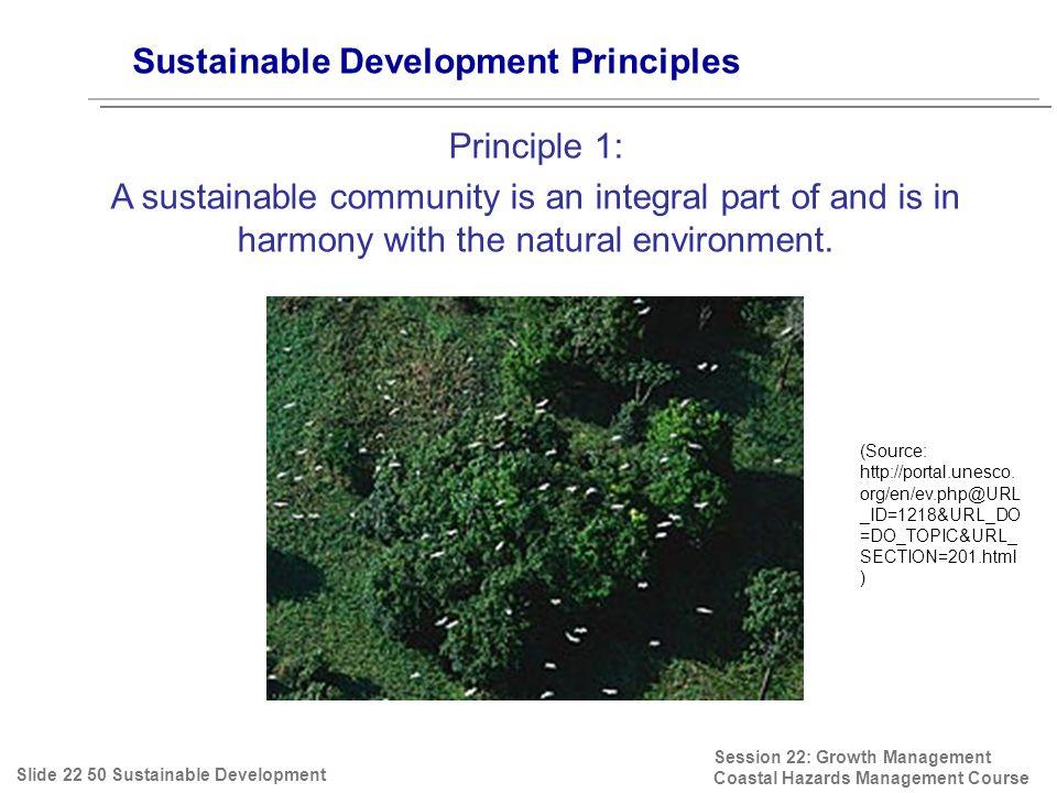 Sustainable Development Principles Session 22: Growth Management Coastal Hazards Management Course (Source: http://portal.unesco.