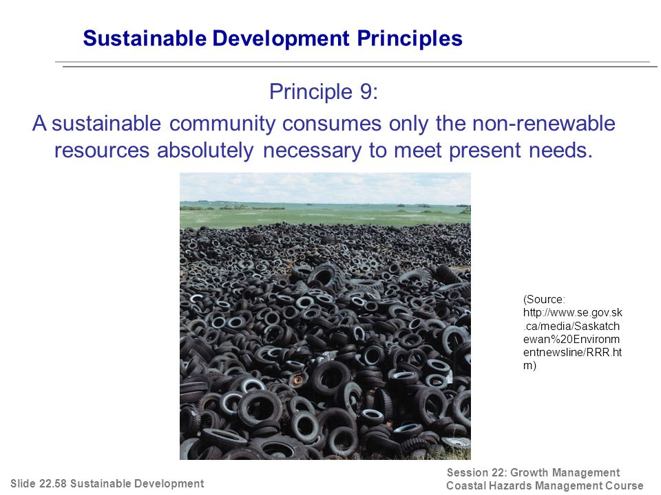 Session 22: Growth Management Coastal Hazards Management Course (Source: http://www.se.gov.sk.ca/media/Saskatch ewan%20Environm entnewsline/RRR.ht m)
