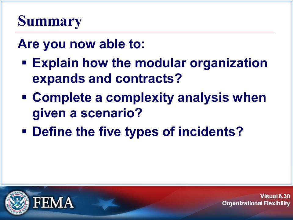 Visual 6.30 Organizational Flexibility Are you now able to:  Explain how the modular organization expands and contracts.
