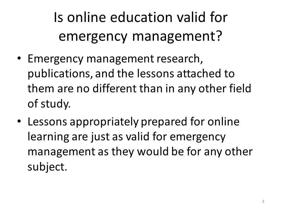 Is online education valid for emergency management.