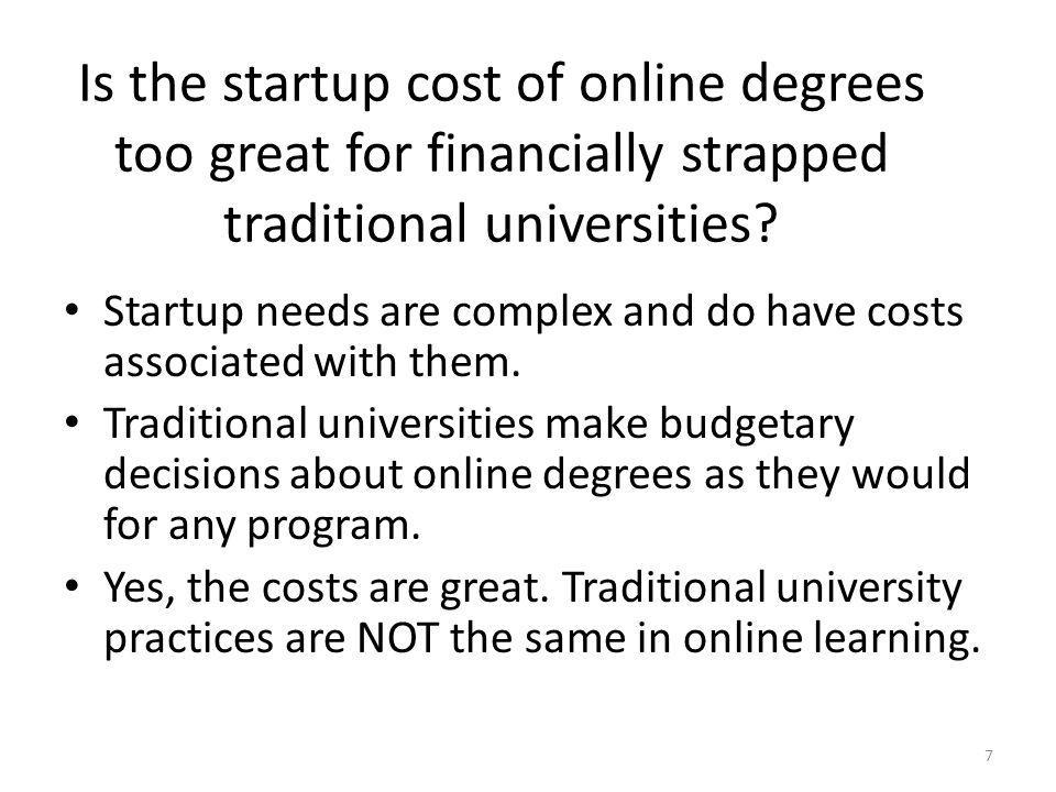 Is the startup cost of online degrees too great for financially strapped traditional universities.