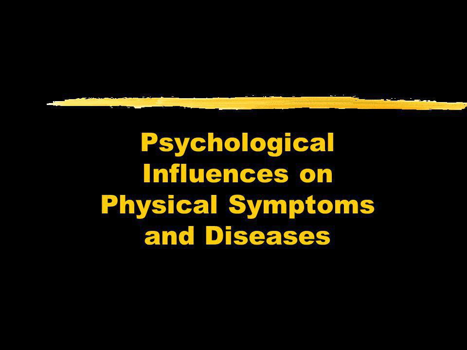 Psychological Influences on Physical Symptoms and Diseases