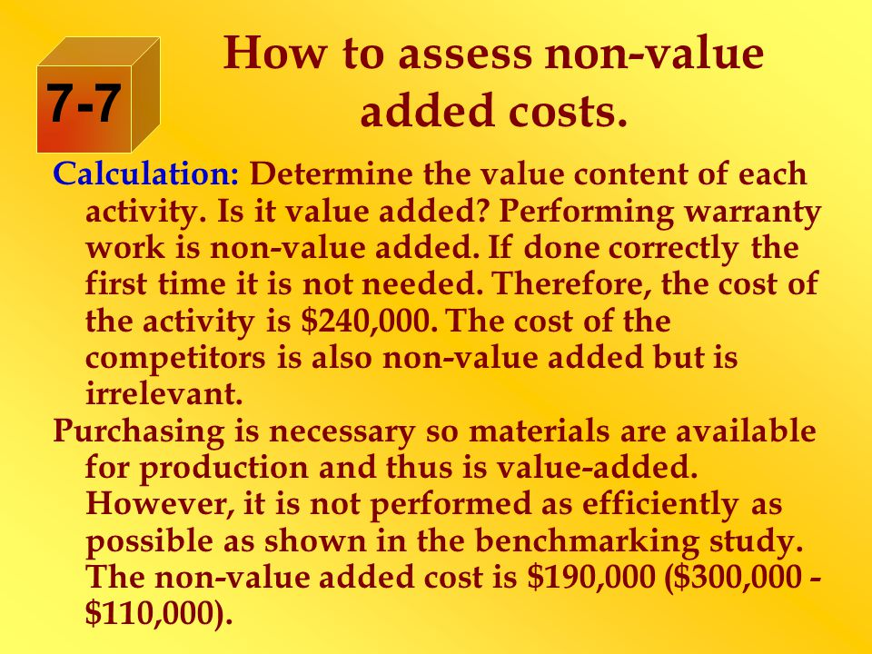 Calculation: Determine the value content of each activity.