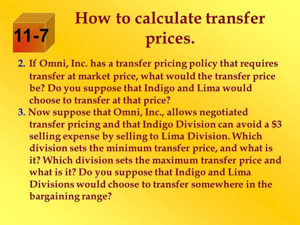 2. If Omni, Inc. has a transfer pricing policy that requires transfer at market price, what would the transfer price be? Do you suppose that Indigo an