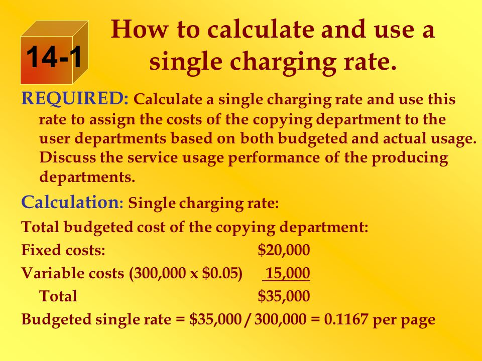 REQUIRED: Calculate a single charging rate and use this rate to assign the costs of the copying department to the user departments based on both budgeted and actual usage.