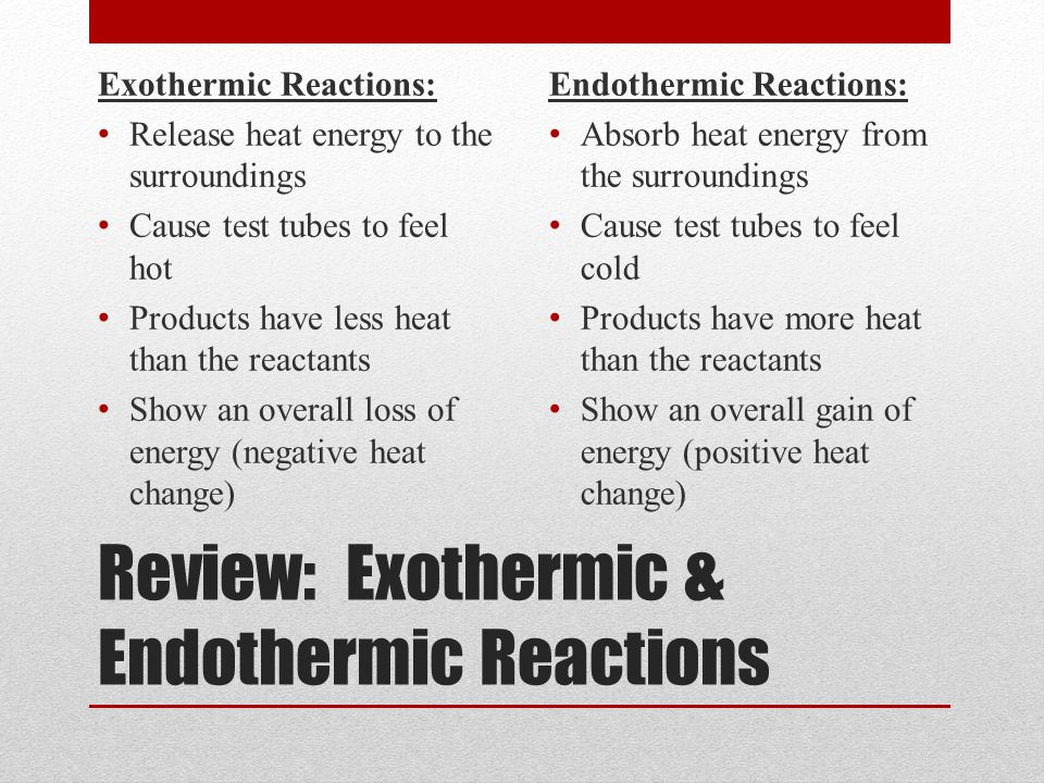 Review: Exothermic & Endothermic Reactions