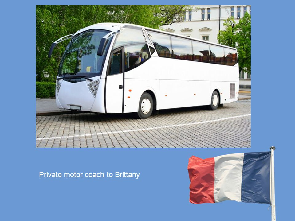 Private motor coach to Brittany
