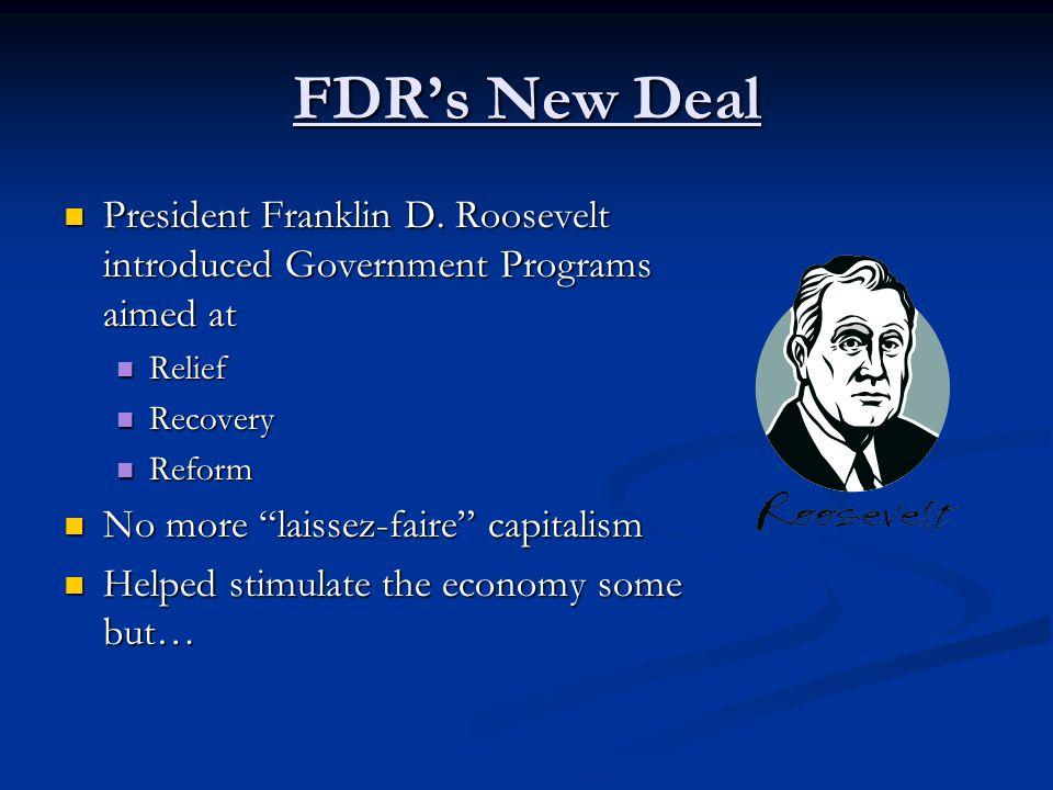 FDR's New Deal President Franklin D.