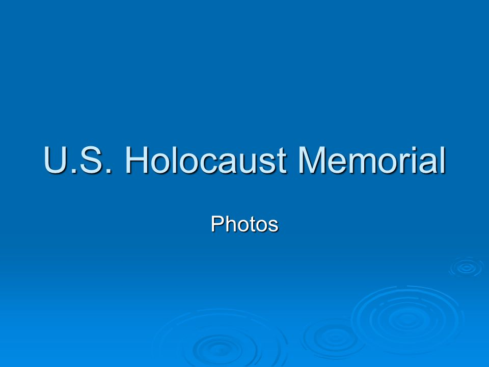 U.S. Holocaust Memorial Photos