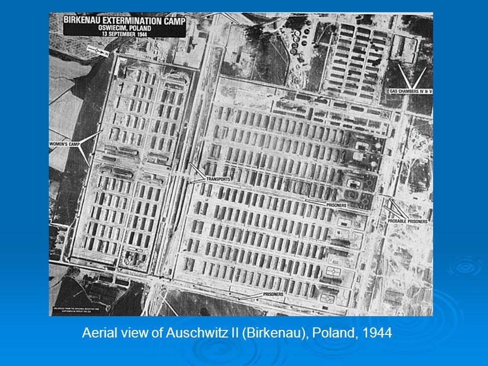 Aerial view of Auschwitz II (Birkenau), Poland, 1944