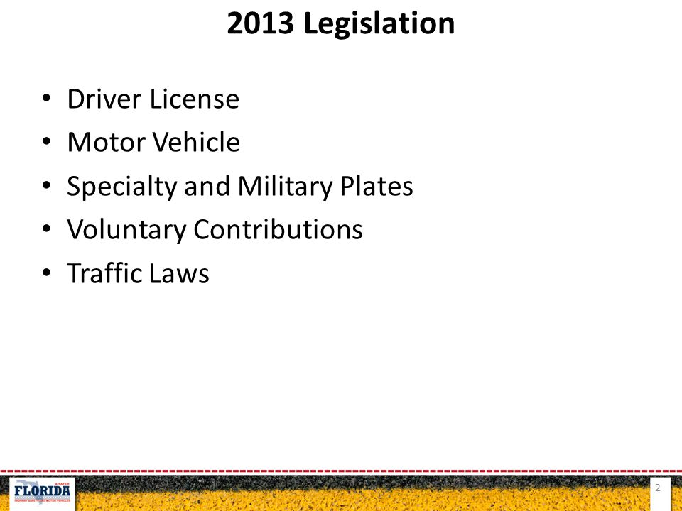Driver License Motor Vehicle Specialty and Military Plates Voluntary Contributions Traffic Laws 2 2013 Legislation
