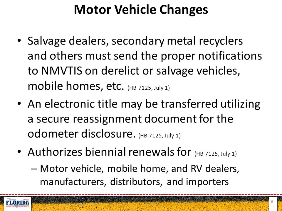 Salvage dealers, secondary metal recyclers and others must send the proper notifications to NMVTIS on derelict or salvage vehicles, mobile homes, etc.