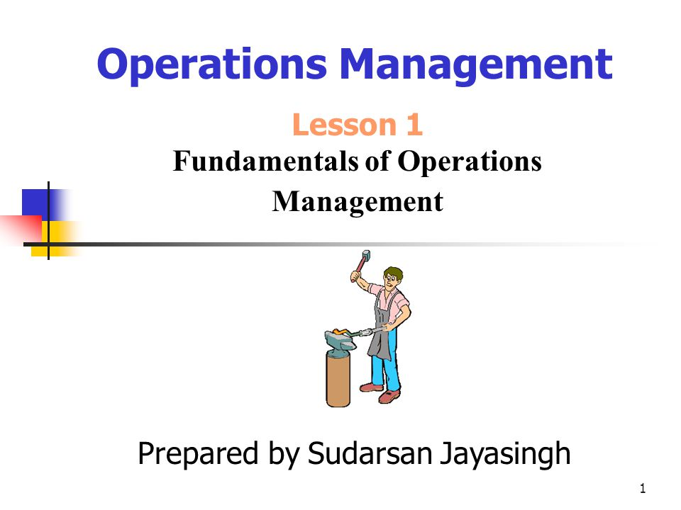2 Learning Objectives What you will learn in this unit: Define Operations Management.