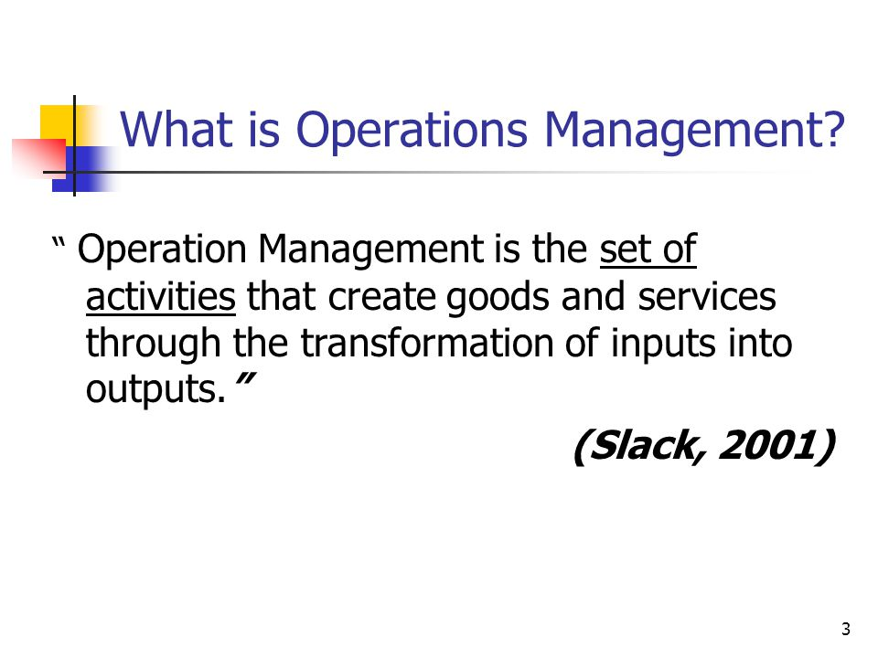 14 The activities of operations management ENVIRONMENT INPUTOUTPUT GOODS AND SERVICES INPUT TRANSFORMED RESOURCES MATERIALS INFROMATION CUSTOMERS FACILITIES STAFF INPUT TRASNFORMED RESOURCES OPERATIONS STRATEGY DESIGN PLANNING AND CONTROL IMPROVEMENT