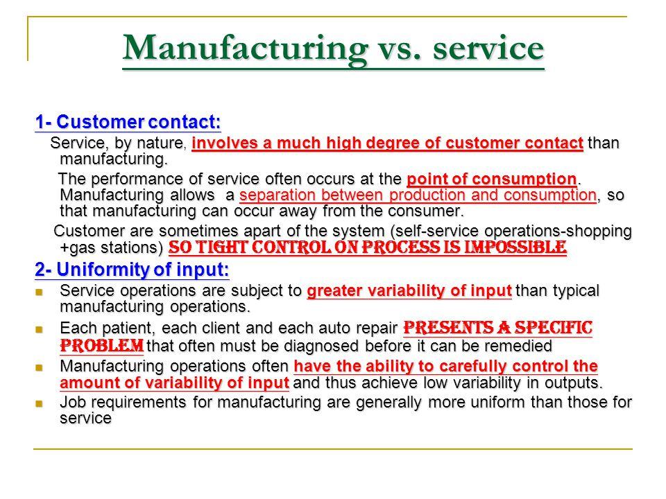 Manufacturing vs.