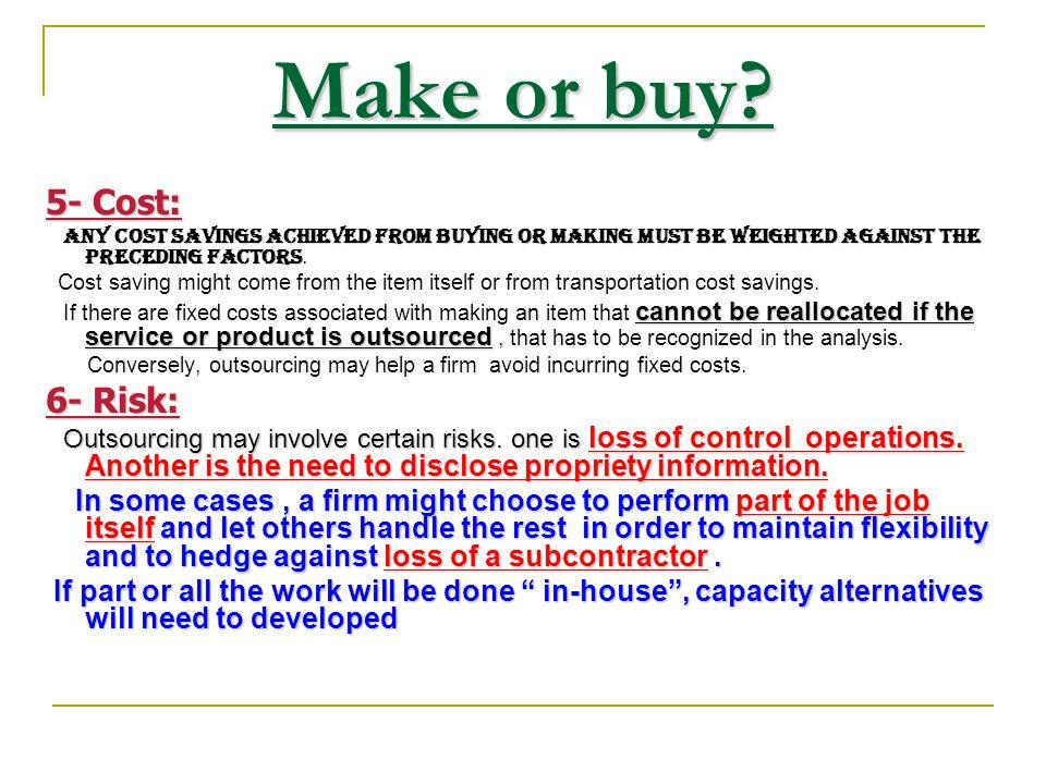 Make or buy.