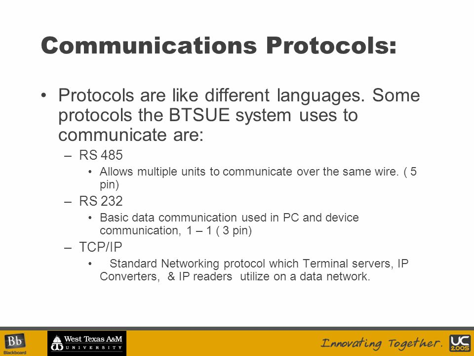 Communications Protocols: Protocols are like different languages.