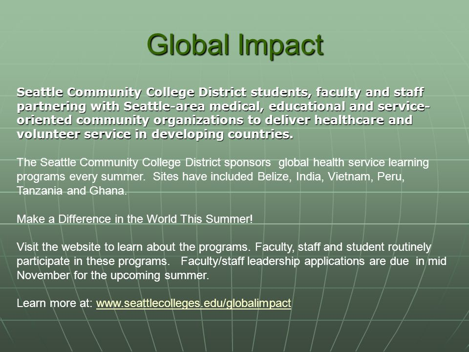 Global Impact Seattle Community College District students, faculty and staff partnering with Seattle-area medical, educational and service- oriented c
