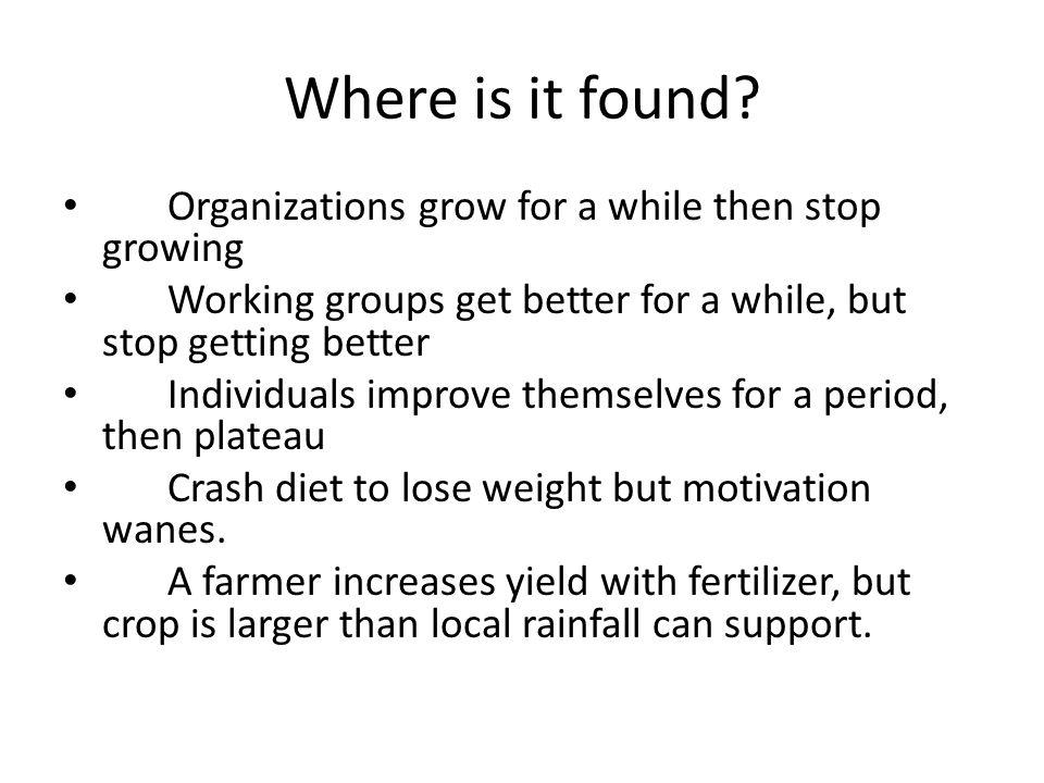 Management Principle Don't push growth, remove the factors limiting growth.