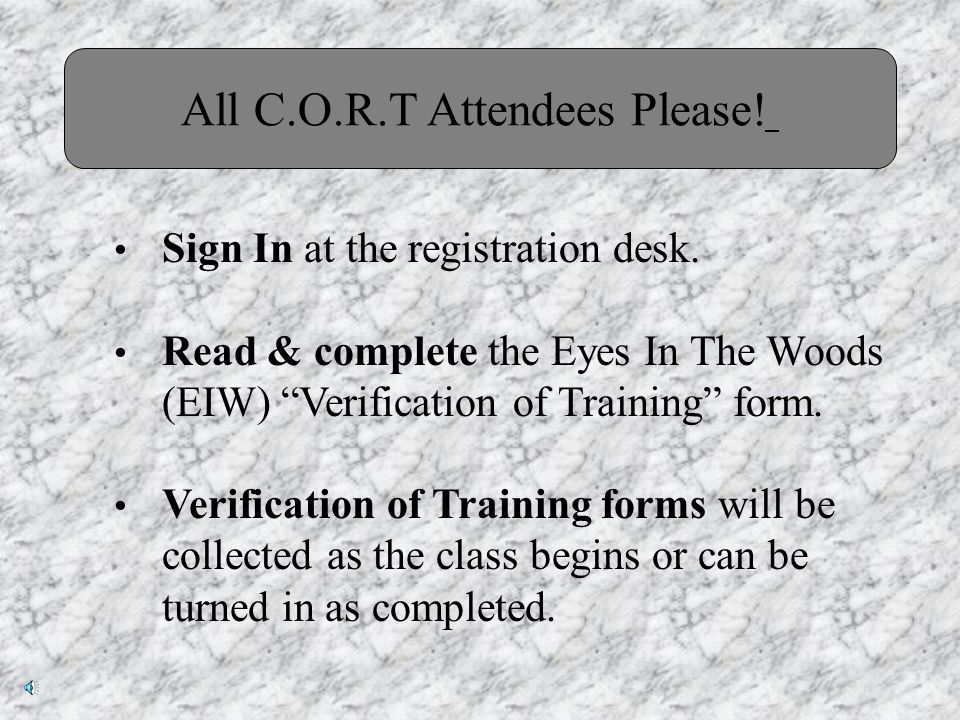 Eyes In The Woods Crime Observation & Reporting Training C.O.R.T Please Sign In Now!