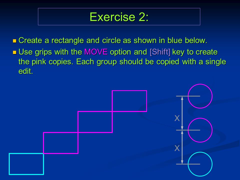 Exercise 2: Create a rectangle and circle as shown in blue below.