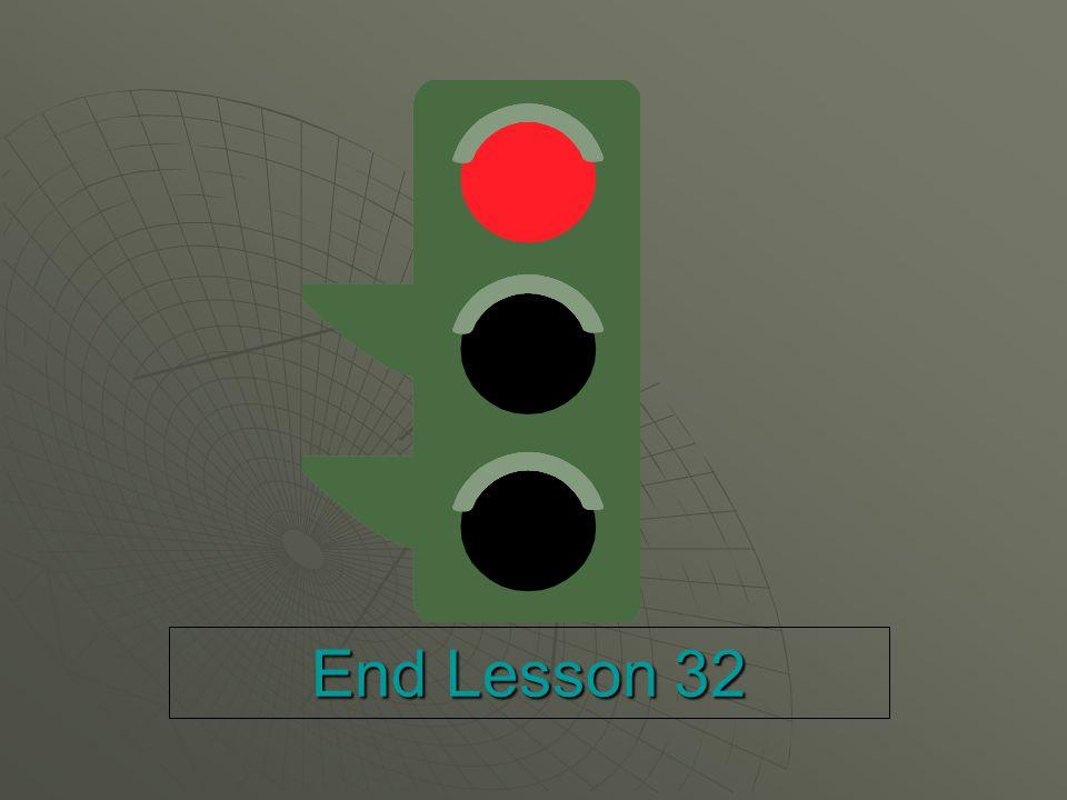 End Lesson 32