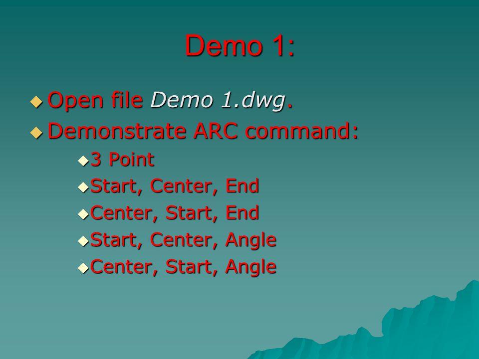 Demo 1:  Open file Demo 1.dwg.