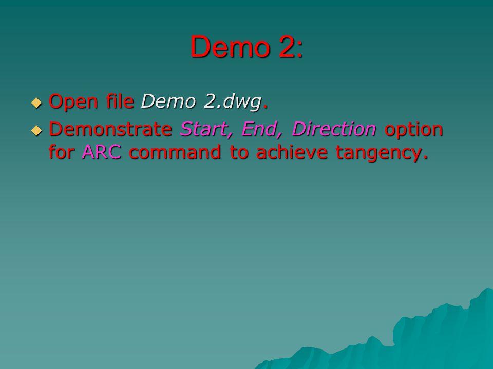 Demo 2:  Open file Demo 2.dwg.