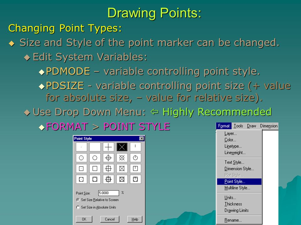 Changing Point Types:  Size and Style of the point marker can be changed.