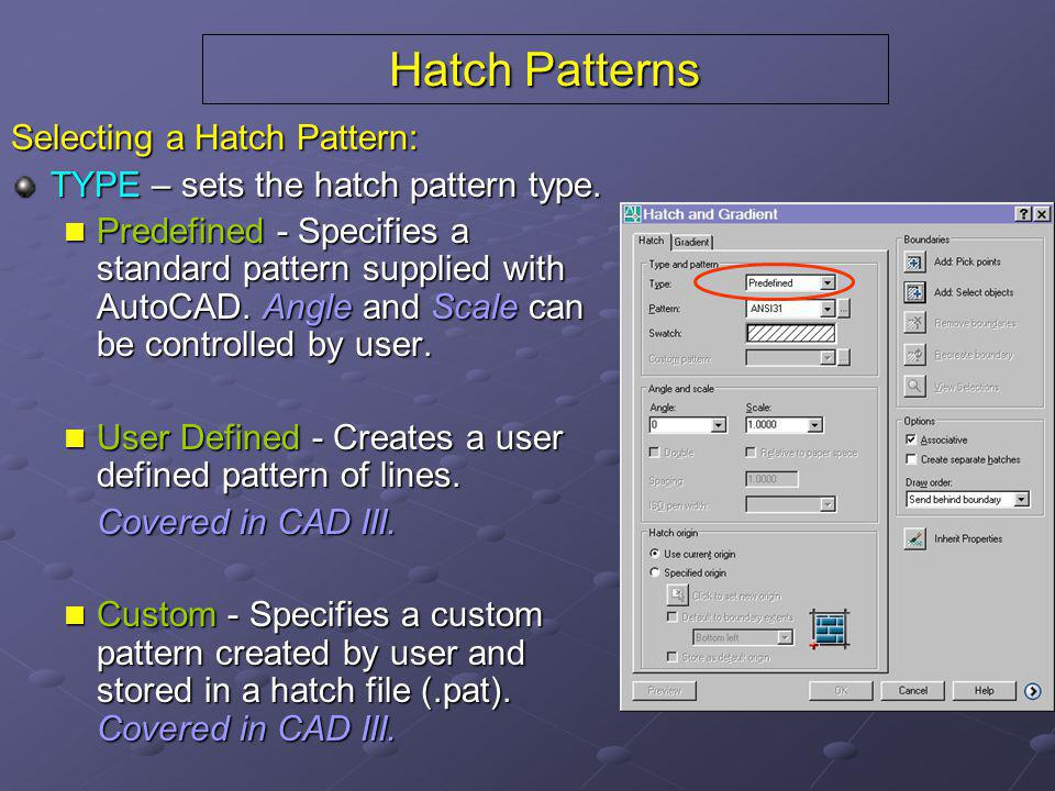 Hatch Patterns Predefined Hatch Pattern:  Drop down shows listing of available hatch pattern names.