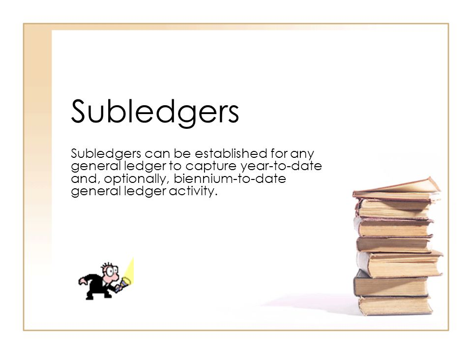 Subledgers Subledgers are maintained on the Subledger Table (GA1078) and assigned to the general ledgers on the General Ledger Table (GA1031) with the posting routine controlled on the Transaction Code Table (GA1093).