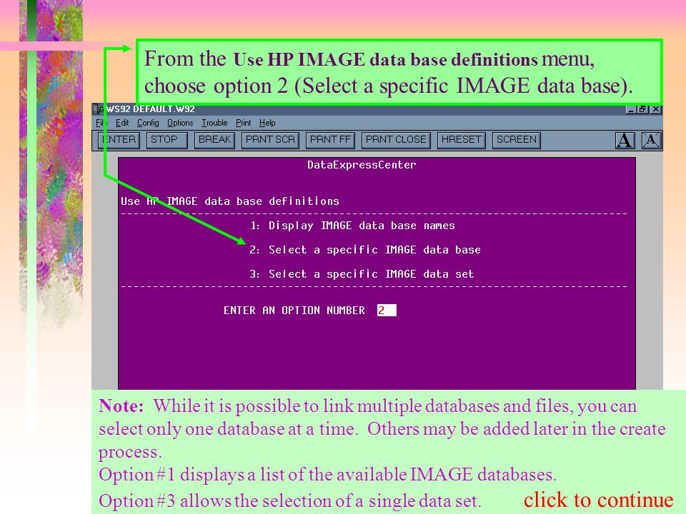 From the Use HP IMAGE data base definitions menu, choose option 2 (Select a specific IMAGE data base).