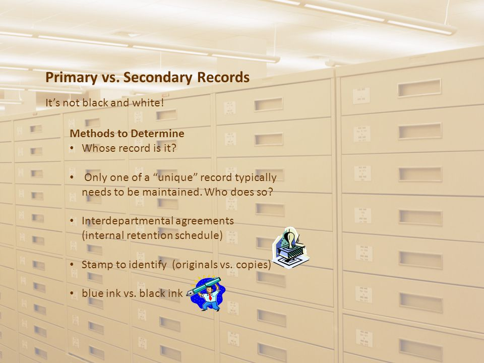 Primary vs. Secondary Records Methods to Determine Whose record is it.