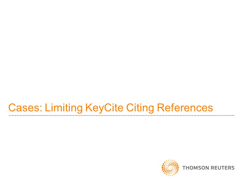 Cases: Limiting KeyCite Citing References