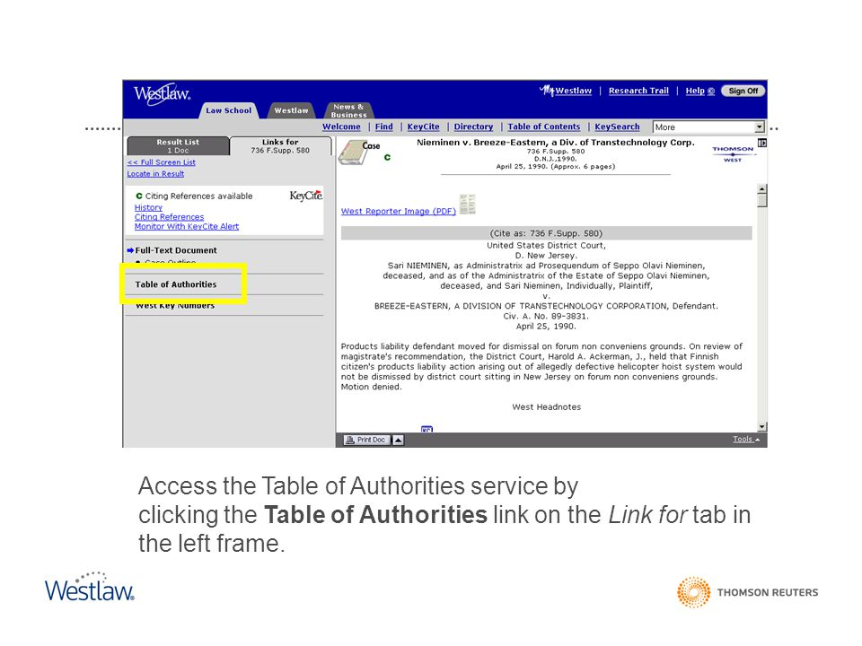 Access the Table of Authorities service by clicking the Table of Authorities link on the Link for tab in the left frame. Table of Authorities