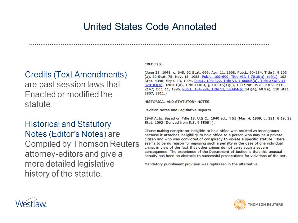 United States Code Annotated Credits (Text Amendments) are past session laws that Enacted or modified the statute.