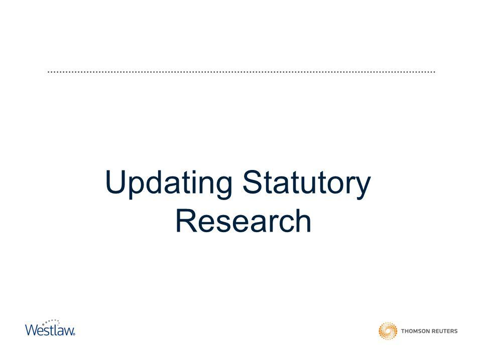 Updating Statutory Research